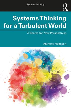 Systems Thinking for a Turbulent World: A Search for New Perspectives, 1st Edition (Paperback) book cover
